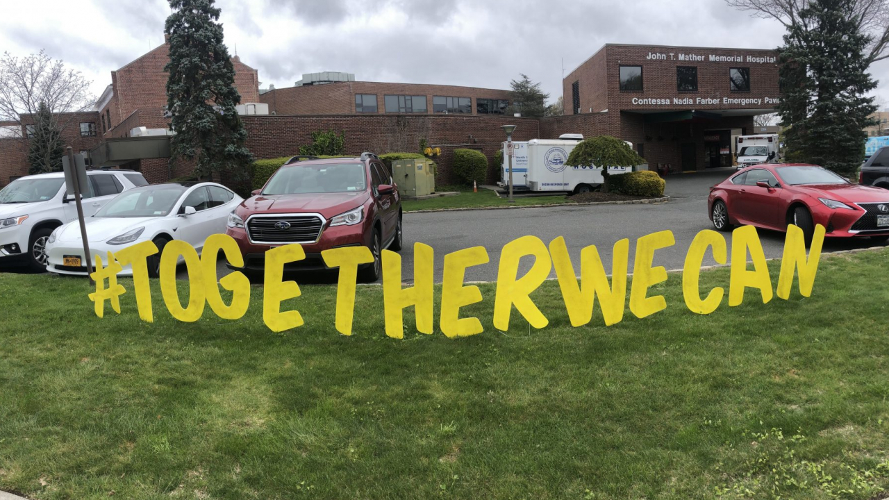 #TogetherWeCan sign outside of John T. Mather Memorial Hospital on Long Island.